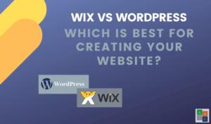 WordPress vs Wix ¿Cuál es mejor para crear su sitio web?