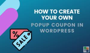 Cómo crear su propio popup de cupones en WordPress