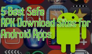 Los 5 mejores sitios seguros para descargar APK para aplicaciones de Android